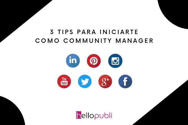 3 tips para iniciarte como community manager