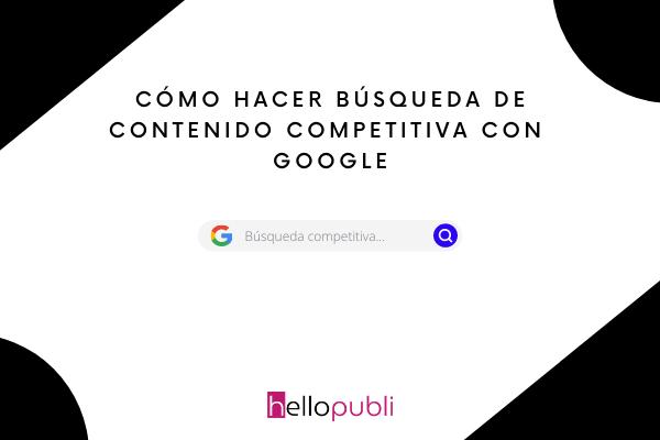búsqueda de contenido competitiva